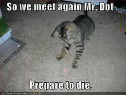So We Meet Again Mr. Dot